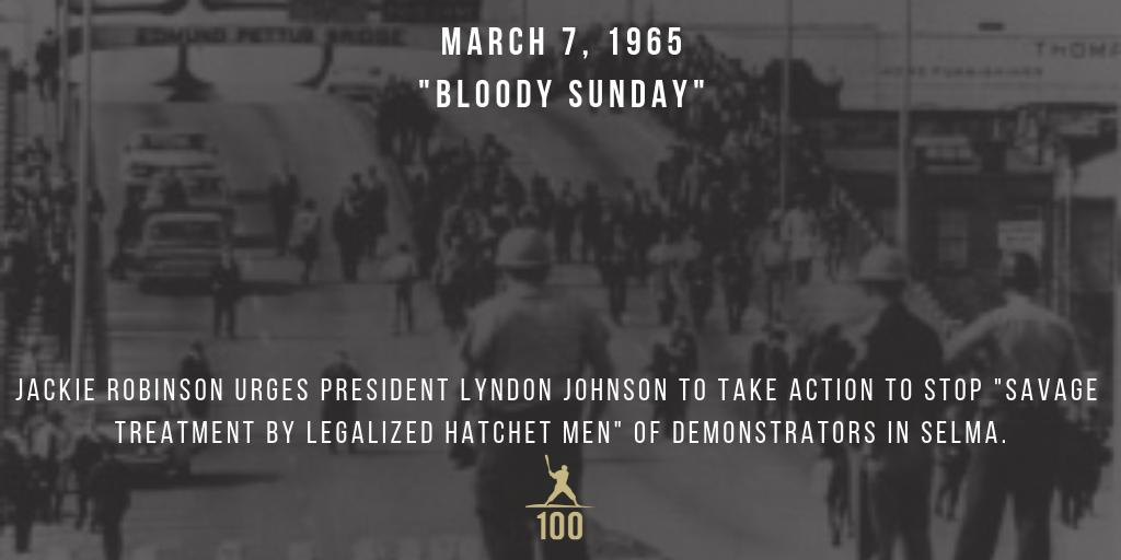 "March 7, 1965 ""Bloody Sunday"" - When demonstrators are beaten at the Edmund Pettus bridge in Selma, Alabama, Jackie Robinson telegrams the president urging action, warning that ""savage treatment by legalized hatchet men could lead to open warfare."" #JackieRobinson #JR100"