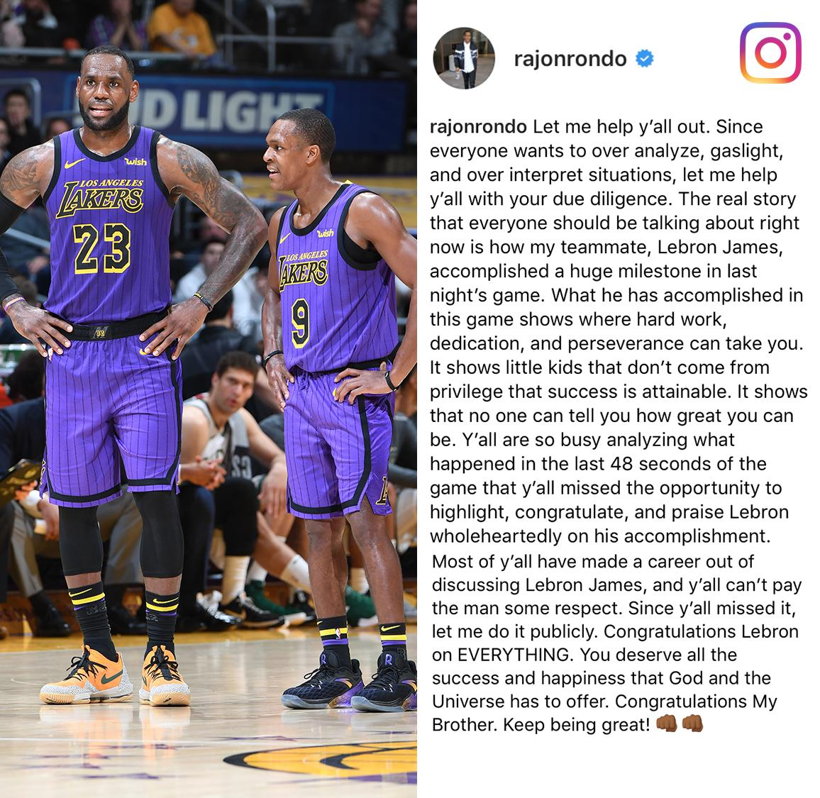 Rajon Rondo took to Instagram to say the real story last night was LeBron, and not about him sitting courtside.