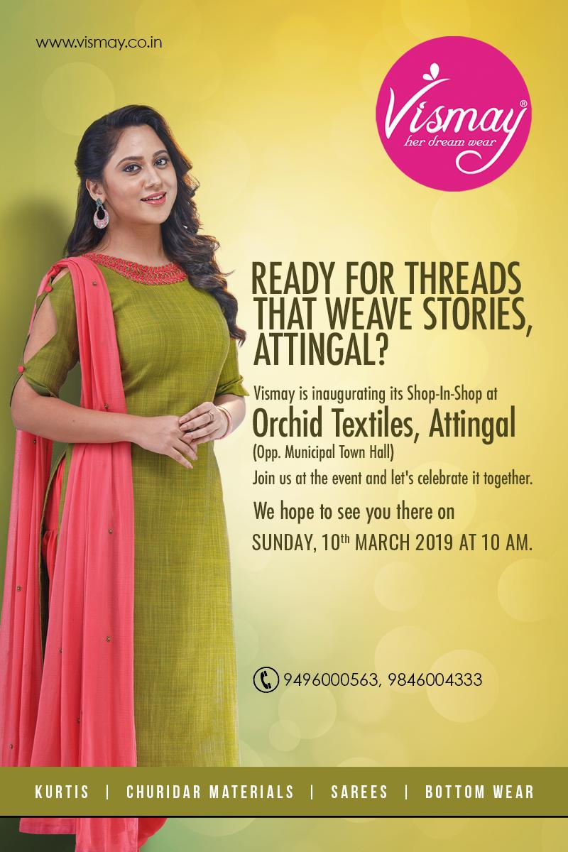 Vismay On Twitter This Sunday Vismay Is Gifting Something Special To Attingal On Sunday 10th March 2019 At 10 Am Vismay Is Going To Inaugurate Its Shop In Shop At Orchid Textiles Vismay Shopinshop