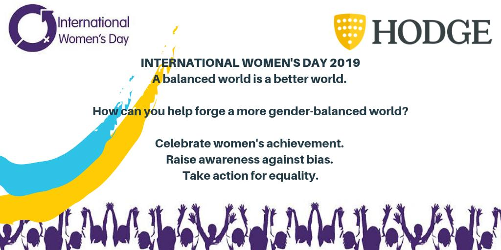 We're celebrating International Women's day here at Hodge. A big shout out to all of the women at Hodge who work so hard to make the business what it is today #BalanceforBetter