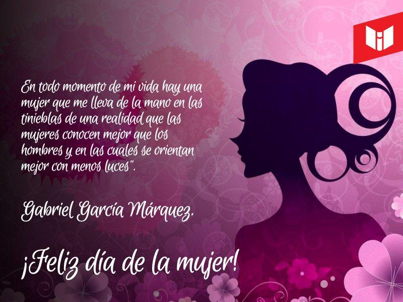 ¡#FelizDia para todas las mujeres valientes, esforzadas, luchadoras y lectoras!  #DiaDeLaMujer #FelizDiaDeLaMujer #DiaInternacionalDeLaMujer  #GabrielGarciaMarquez