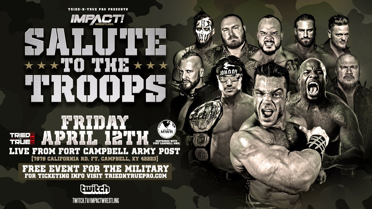 "IMPACT Wrestling Announces ""Salute To The Troops"" Live Event Free To All Military"