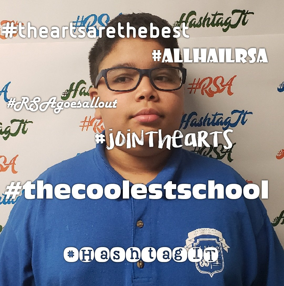Student:Hector RSAstatus:6th Gr RSAduties:S.G. 6th gr rep 5 positive hashtags that describe his feelings about RSA: #TheArtsaretheBEST #JointheARTS #RSAgoesALLout #TheCOOLESTschool #AllHailRSA We 💙💚🧡 you too! #HashtagIT  #Champions4Children  #TheBESTPerformingArtsSchoolinD4 https://t.co/BUGjD3Uklo