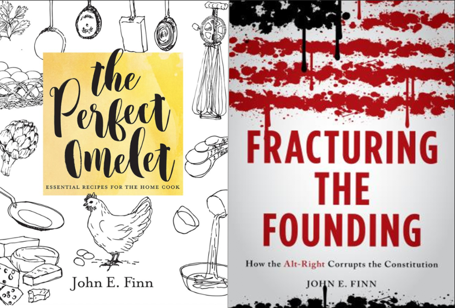 test Twitter Media - Gov. Prof emeritus John Finn isn't just author of The Perfect Omelet, his newest book Fracturing the Founding: How the Alt-Right Corrupts the Constitution 📖comes out this month. Read more: https://t.co/grqBg8yWUc and pre-order the book! https://t.co/yUzrZtQOLj #FacultyFriday https://t.co/g91NXd2jxJ