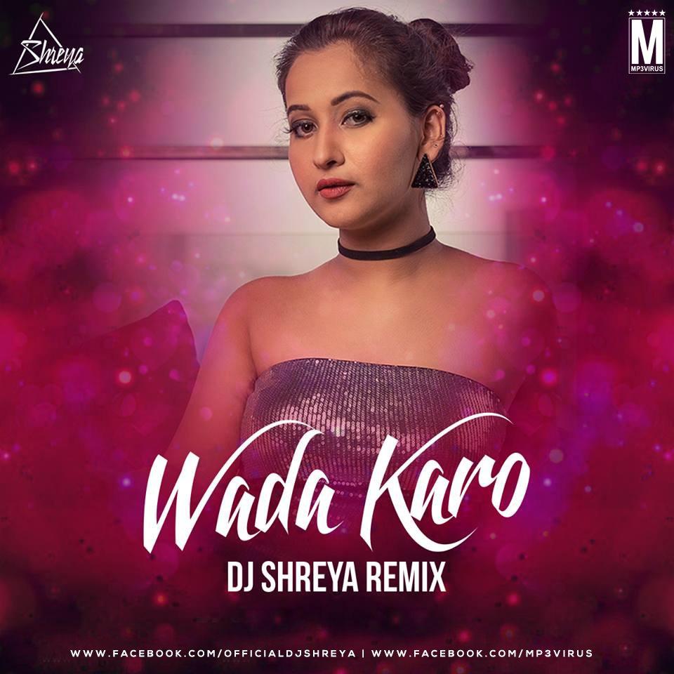 wada karo nahi chodoge mera saath remix mp3 download