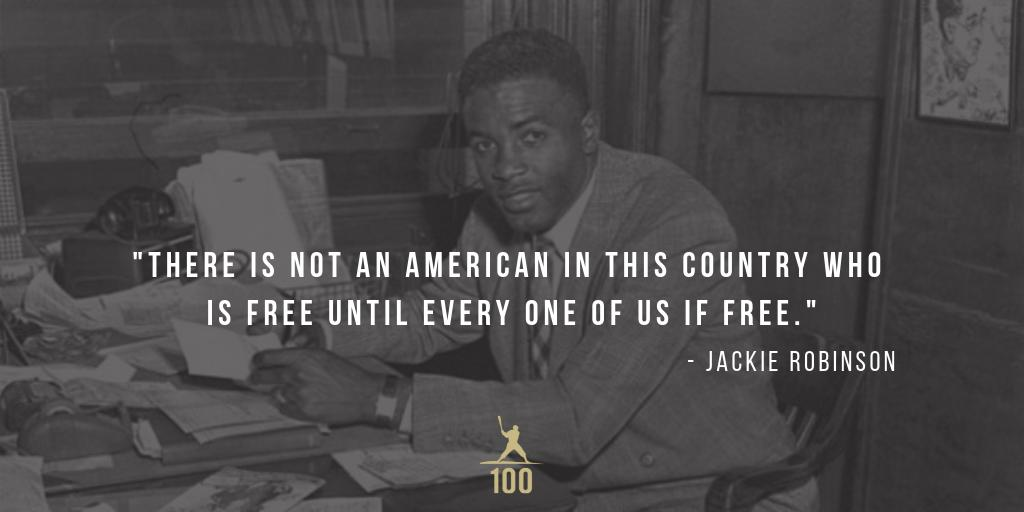 """There is not an American in this country who is free until every one of us if free."" - Jackie Robinson #JackieRobinson #American #JR100"