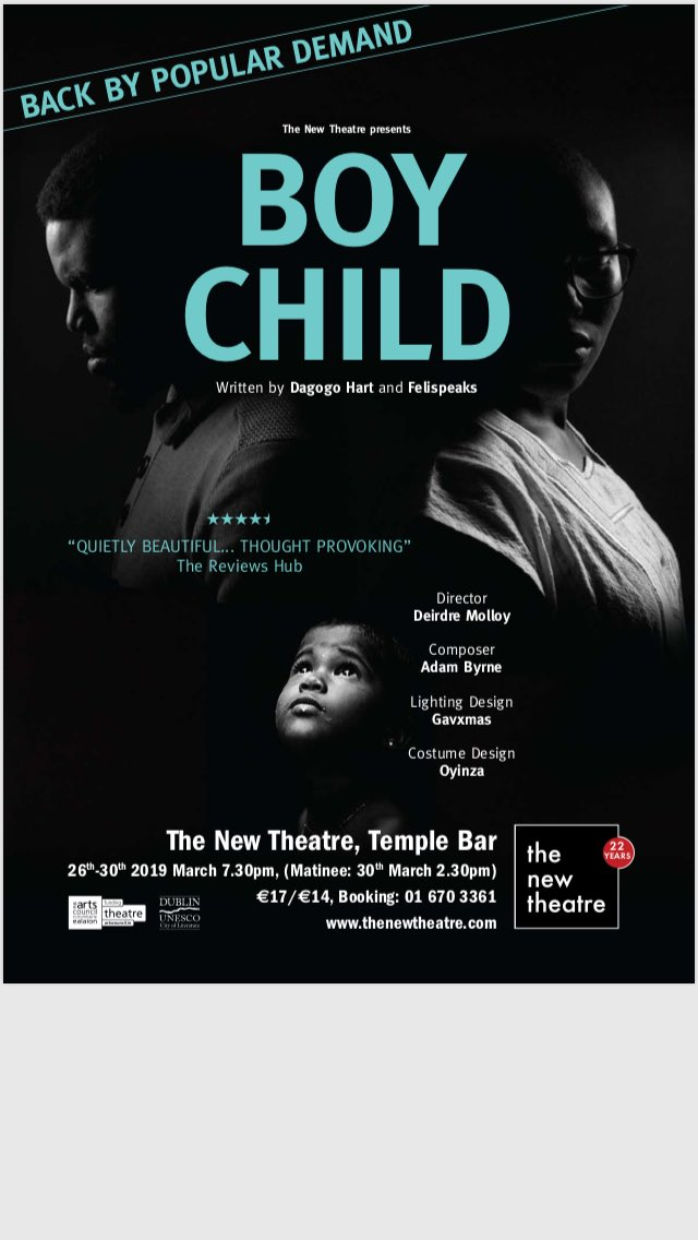 Friends, Family, Frenemies, Strangers, BOY CHILD is back 👏🏿👏🏿👏🏿. If you didn't see it last year as part of the Fringe festival then here's your chance. If you did then come back and expect a different and even better show.   Dates: March 26th-30th,  Venue: The New Theatre