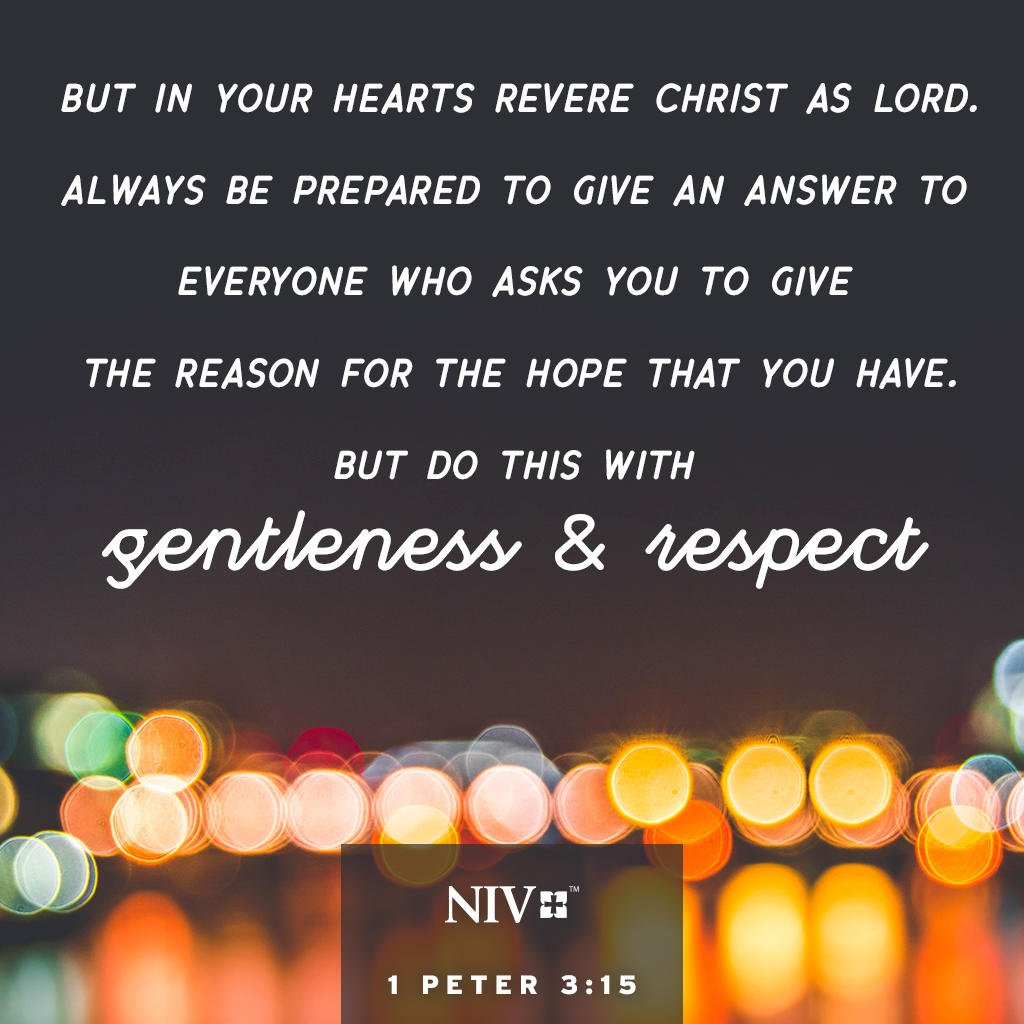 """The Bible on Twitter: """"But in your hearts revere Christ as Lord. Always be prepared to give an answer to everyone who asks you to give the reason for the hope that"""