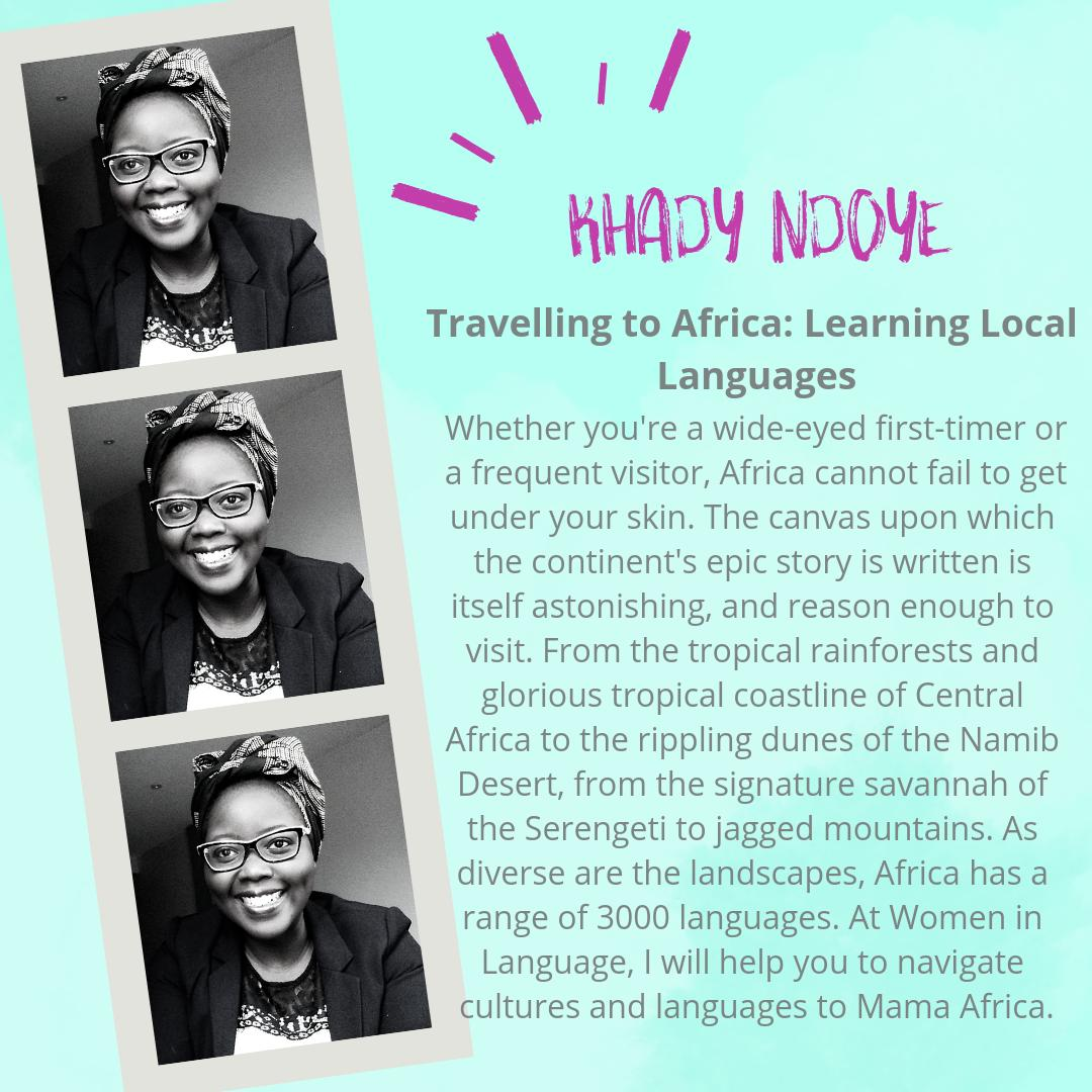 The wealth of African languages floors us here at Women in Language every time - there are so many and the continent has EVERYTHING to offer. Come and join Khady Ndoye as she takes you on a tour of Africa and her languages today womeninlanguage.com #WomeninLanguage