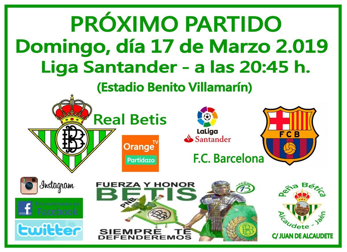 PRÓXIMO PARTIDO DE LIGA. 28º Jornada de la liga Santander 18/19 Vente a verlo a la peña!!! C/ Juan de Alcaudete. Real Betis Balompié - F.C. Barcelona. (Estadio Benito Villamarín)
