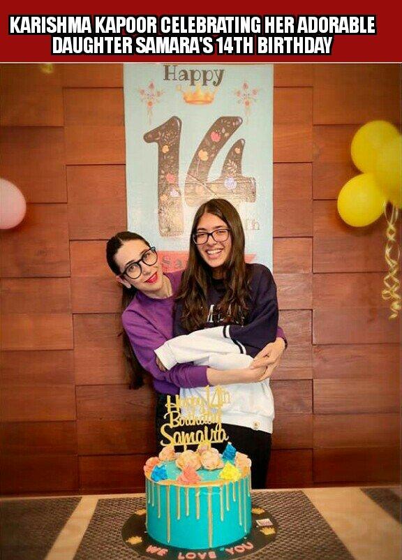 #CelebrationTime for actress #KarismaKapoor as her daughter #SamaraKapoor is now 14 years old #StarKid #HappyBirthdaySamara #CelebsLife #Bollywoodpic.twitter.com/WxMeI0RGPj