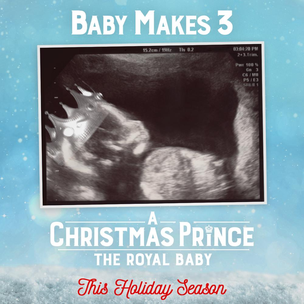 Netflix Announces 'A Christmas Prince: The Royal Baby' Is Coming This Holiday Season