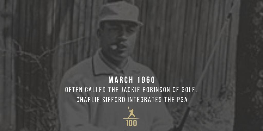 March 1960 | Often called the Jackie Robinson of golf, Charlie Sifford breaks golf's the color barrier by playing on the #PGATour. #CharilieSifford #JackieRobinson #JR100