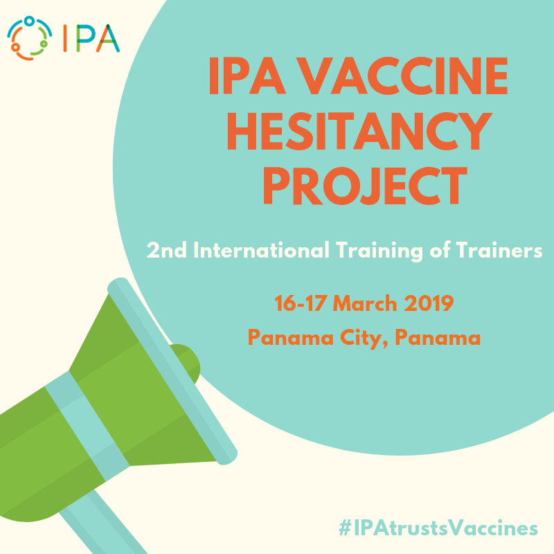 Happy to announce IPA&#39;s 2nd International Training of Trainers on #VaccineHesitancy on March 16-17 in #PanamaCity. Stay tuned for more info and follow #IPAtrustsVaccines for live updates.<br>http://pic.twitter.com/QO9v5LuLCo
