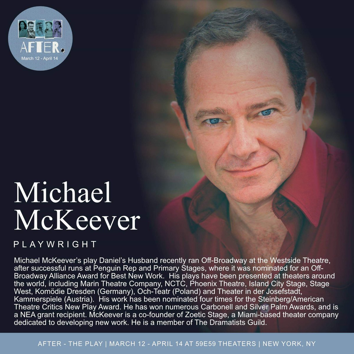 """Michael McKeever (playwright) has written thirty full-length plays that have been produced at theaters around the world. We're so excited to bring """"After"""" by this outstanding playwright to New York City. #NYC #theater #premiere #playwright #MichaelMckeever #AfterthePlaypic.twitter.com/IekaDXAifV"""