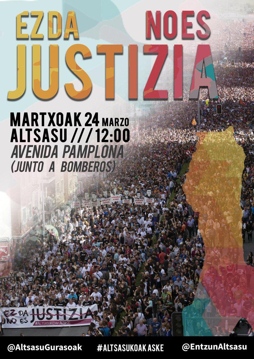 ¡ESTO NO ES JUSTICIA! #AltsasukoakASKE #Altsasu EZ DA JUSTIZIA!!  🗓 Martxoak 24 Marzo ⏲ 12:00 🔘 ALTSASU (Avenida Pamplona)  DENOK ALTSASURA!! #Nafarroa