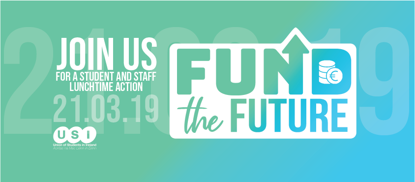 On the 21st March, we will be joined by Secondary School students' @issu4u, Trade Unions @forsa_union_ie, @SIPTU, @ifut and Third Level students' in a powerful lunchtime action on every campus in Ireland, calling on the Government to #FundTheFuture. http://bit.ly/FundTheFutureUSI…