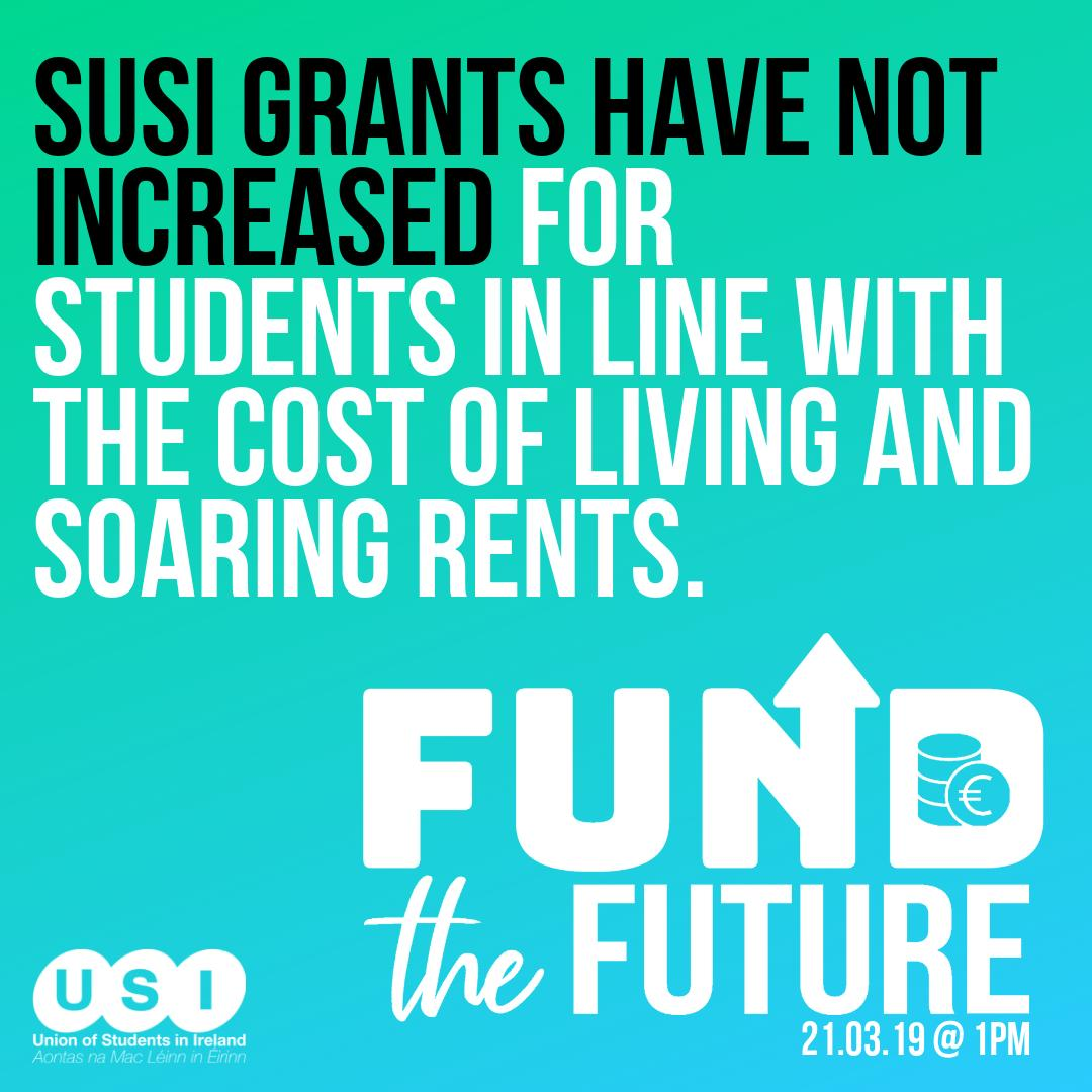 SUSI grants have not increased for students in line with the cost of living and soaring rents. This is effecting our students, thats why on 21.03.19 there will be a #FundTheFuture walkout in all campus' 👟   http://bit.ly/FundTheFutureUSI…  @SIPTU @forsa_union_ie @ifut @issu4u