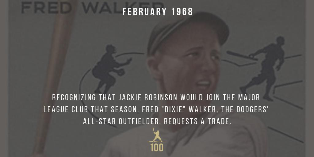 March 1947 | Recognizing that Jackie Robinson would join the major league club that season, Dixie Walker, the Dodgers' All-Star outfielder, requests a trade. #JackieRobinson #JR100