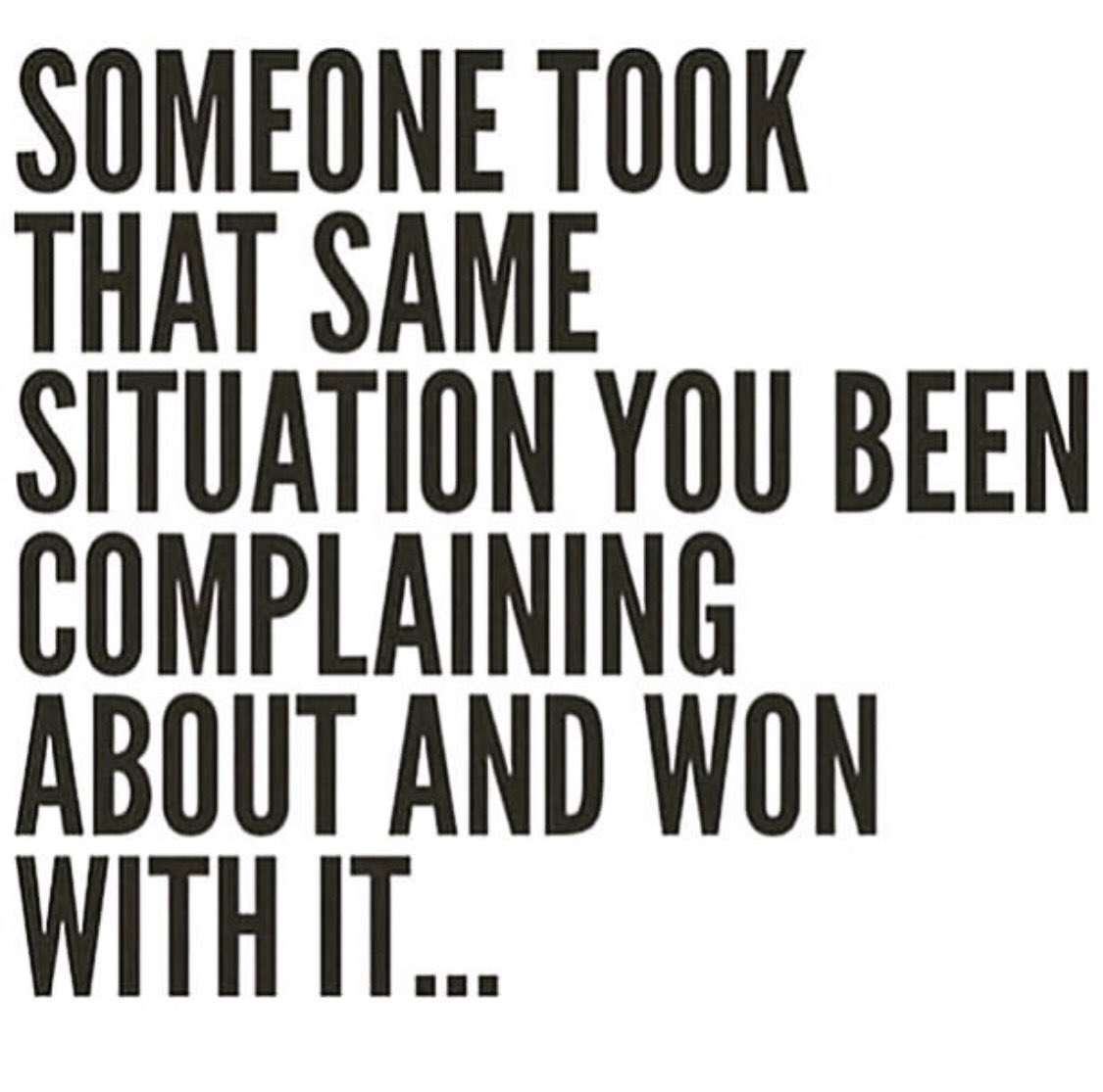 Less complaining more work 🙌🏾