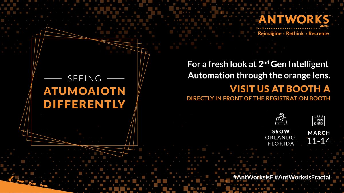 Curious about Intelligence Automation 2.0? Visit us at #SSOW, Booth A to experience ANTstein, the first #IntegratedAutomatedPlatform of its kind. #AntWorksisFirst #AntWorksisFractal