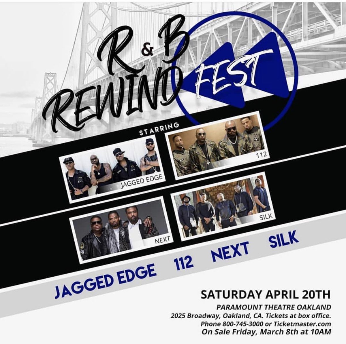 """📢Oakland, CA! """"We're Calling You""""! Sat., April 20th we will be performing live at the Paramount Theatre! Tickets available now at Box Office &  @ticketmaster! #Silk #112 #JaggedEdge #Next"""