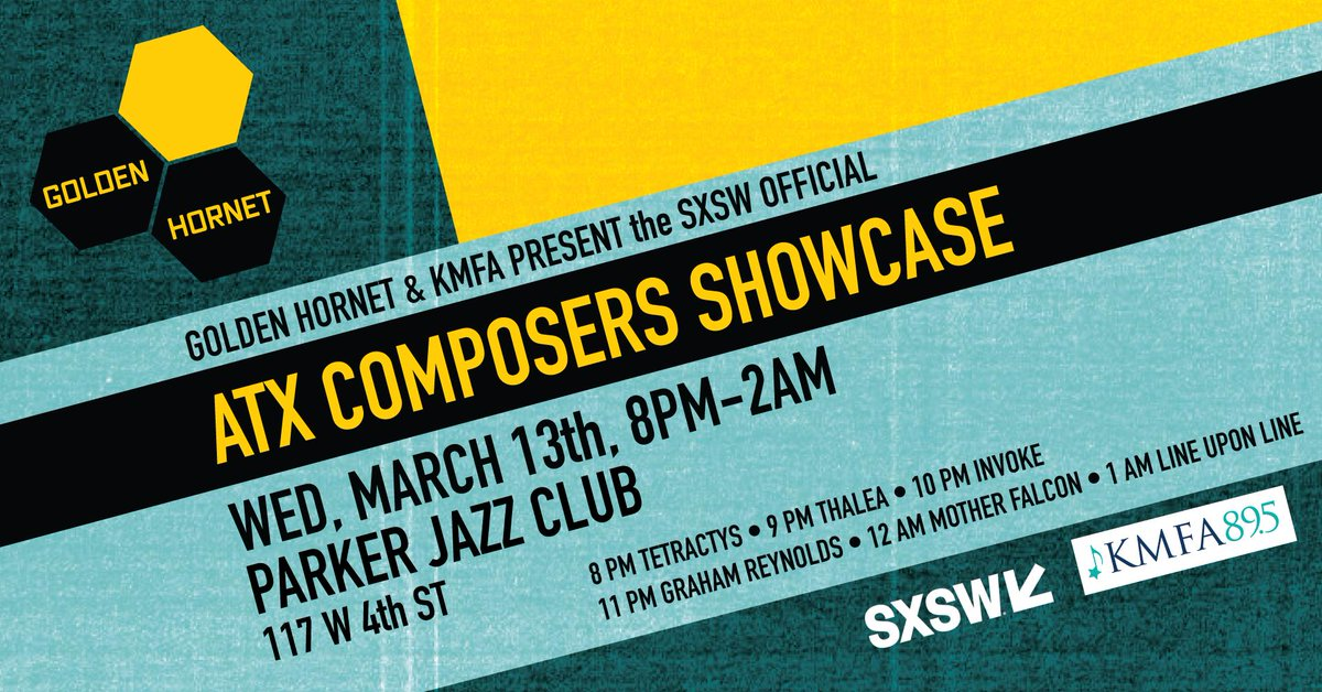 d573c8114ea1fa Hornet s SXSW ATX Composers Showcase! Show is free with a badge or  wristband