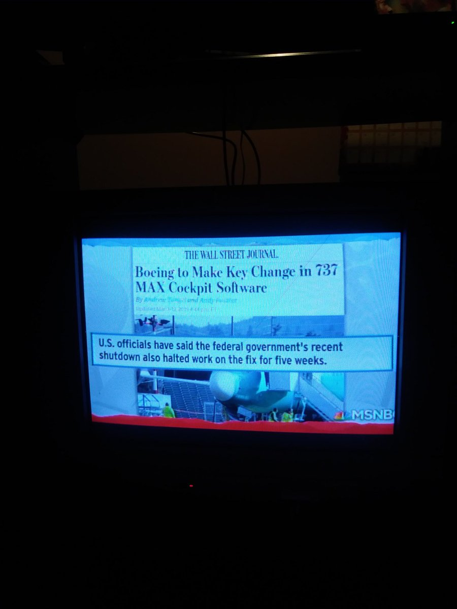 The software fix for the 737 Max 8 delayed for 5 weeks by the #TrumpShutdown. On @maddow tonight.<br>http://pic.twitter.com/JRE9WgZoDF