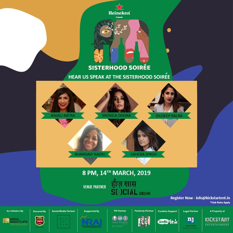 Come indulge in a night of stimulating conversations with this fantastic lineup of speakers. It doesn't get better than this!   Are you ready? We sure are!  Email us on info@kickstartent.in to RSVP! #Delhi #sisterhoodsoirée #heineken #heinekenindia