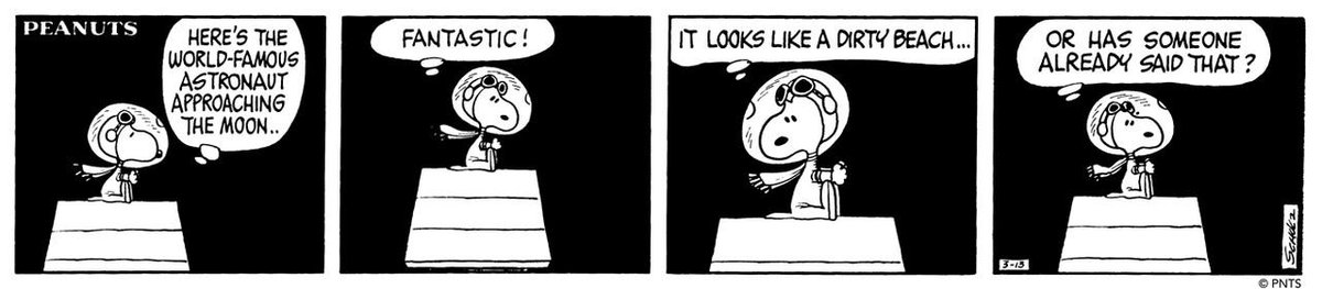 """The """"World-Famous Astronaut"""" is approaching the moon! In this strip from March 13, 1969, Charles Schulz makes a reference to the Apollo 8 crew's initial observations of the lunar surface. #FirstBeagleontheMoon"""