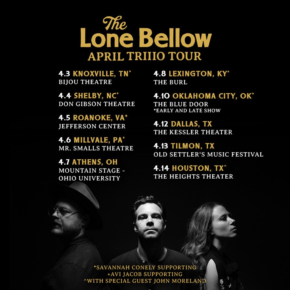 April TRIIIO tour is just a couple short weeks away - we're excited to have @savannah_conley along for most dates, @AviJacobFolk in Roanoke at @jeffersoncenter and @JohnMorelandOK in Houston at @heights_theater!  Tickets 🎫 https://www.thelonebellow.com/tour