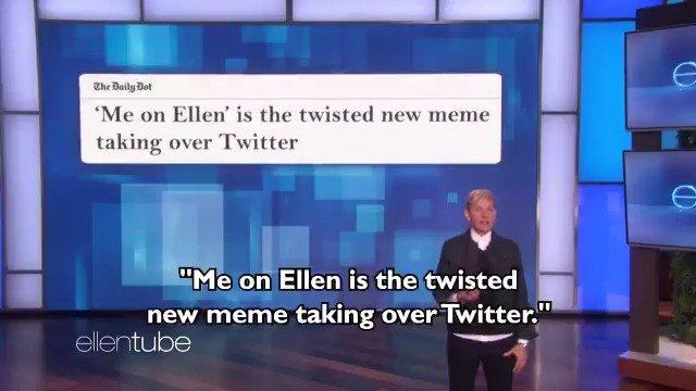"""Me on Ellen   Ellen: So, I heard you like the """"Me on Ellen"""" meme.    Me: OMG, Ellen, you didn't.    I did. https://t.co/DpekBxj3LF"""