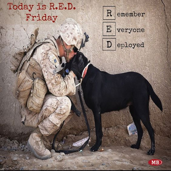 Happy Friday! Today we Remember Everyone Deployed two legged and four. #REDFriday <br>http://pic.twitter.com/wWhJehjkid