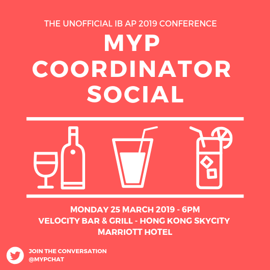 (Apologies date error on the last poster)   Any MYPCs attending the upcoming #IBAP2019 come along to the unofficial MYPC social!!! #MYPChat @MYPChat @ibmyp #jointhechat #generationIB #HKparty pic.twitter.com/03QBK9O09J