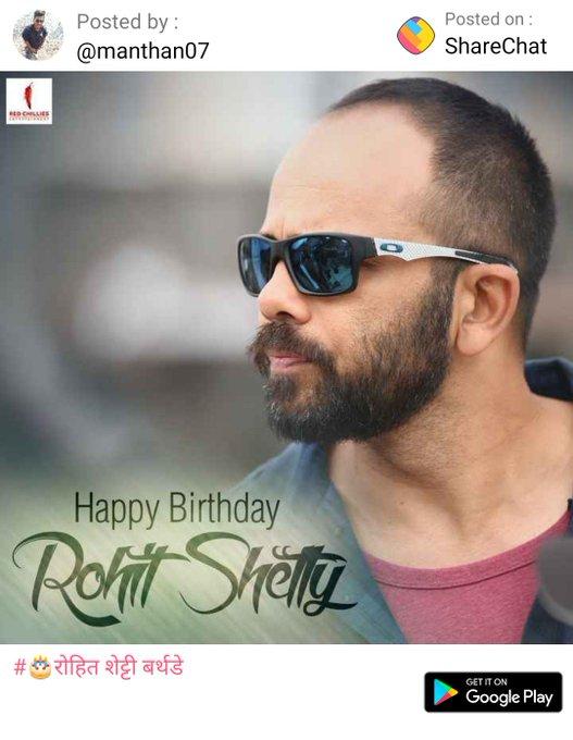Happy Birthday day Action Dr. Rohit Shetty Sir