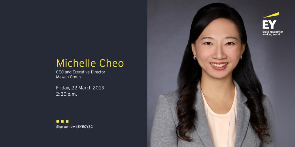 Join CEO Michelle Cheo of Mewah Group and panelist at EY