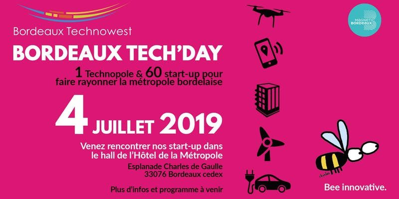 📣[#SAVETHEDATE] @Bdx_Technowest vous donne rendez-vous pour l'édition 2019 du #BordeauxTechDay ! 👌 1 technopole et 60 #startup pour faire rayonner la métropole bordelaise ! 🚀 📍Hôtel de @BxMetro  📆 4 juillet de 9h00 à 13h00 👋 https://t.co/JR6egBRA1V