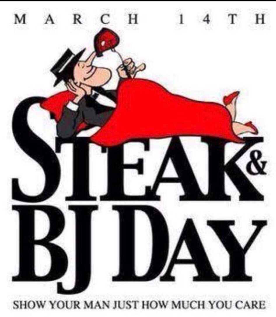 Happy Steak &amp; BJ Day or better known as #MensDay #SteakandBjDay <br>http://pic.twitter.com/yJYE6noOh0