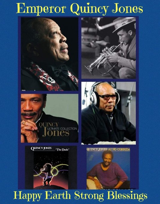Happy Birthday Quincy Jones - 86yrs  strong