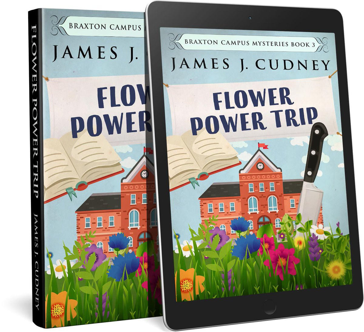 Coming soon from @jamescudney4 and Creativia: third book in the bestselling Braxton Campus Mysteries series. Pre-order now!   http:// mybook.to/FlowerPowerTrip  &nbsp;    #kindle #mystery #cozymystery #collegelife #flowerpower #powertrip #murder #mafia #explosion #knife #amreading<br>http://pic.twitter.com/VgsXPS0ywN