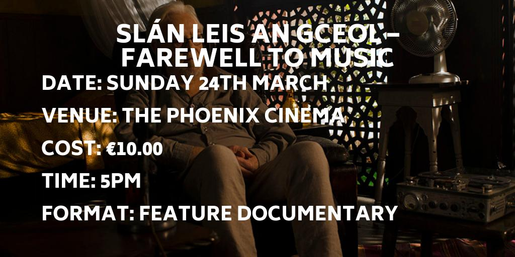"""A documentary on the musician Tony MacMahon but is as much about mental health & BiPolar as it is about music – which I think makes it interesting to a wider audience than those interested in traditional music."" @CathalOCuaig BOOK your TICKETS http://dinglefilmfestival.com/?film=slan-leis-an-gceol-farewell-to-music … #DingleIFF"