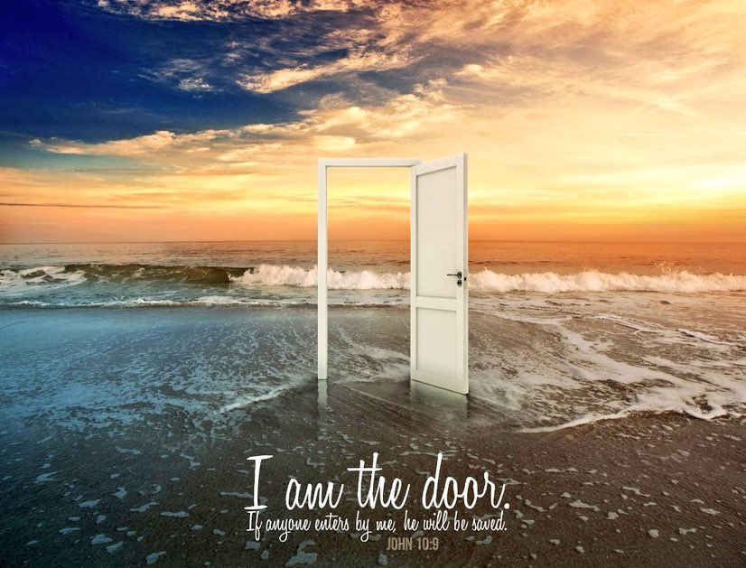 &quot;I AM the door,If anyone enters through Me, he will beSAVED,&amp; will go in &amp; out &amp; find pasture.#JESUS  John 10:9 #ThursdayThoughts <br>http://pic.twitter.com/6u4kFR7rdI