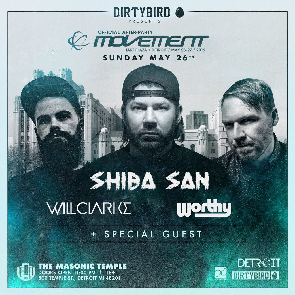 Presenting our official @MovementDetroit afterparty with @ShibaSanMusic, @djwillclarke @w_o_r_t_h_y and very special guests 🐣  Get tickets >>> http://bit.ly/2J7tiwq