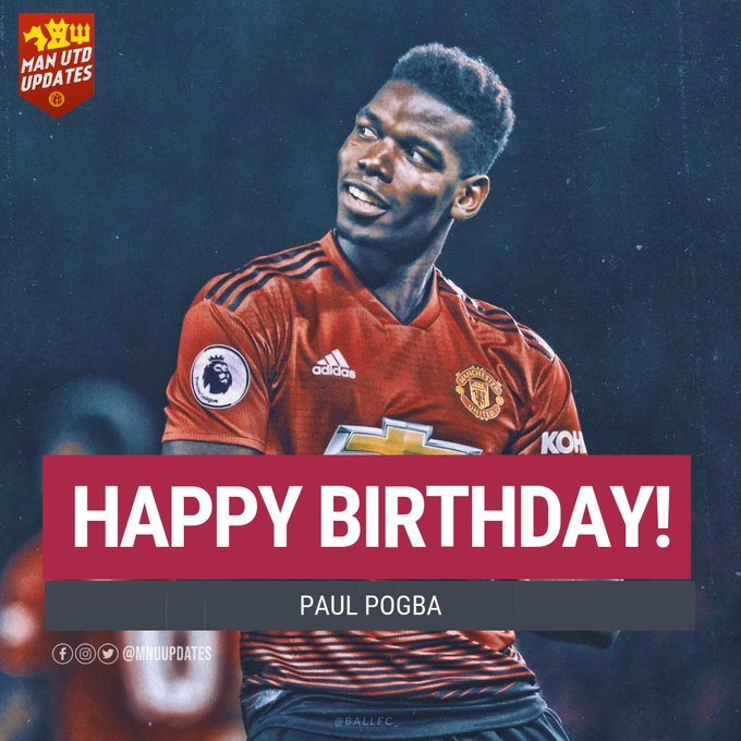 Happy 26th birthday to Paul Pogba.