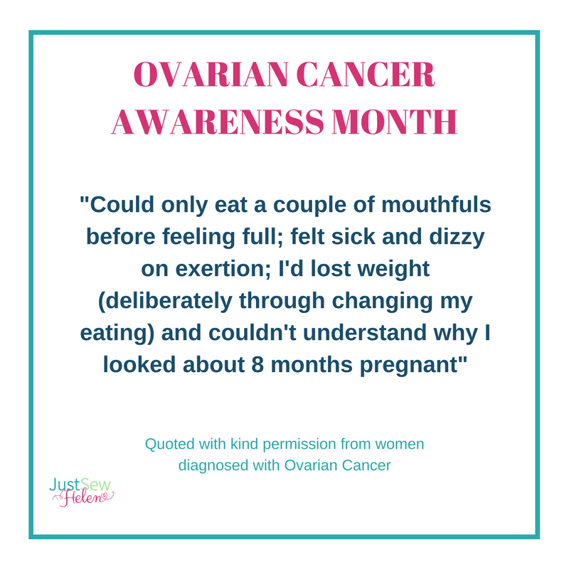 Just Sew Helen On Twitter Day 15 Of 31 Days Of Ovariancancer Symptoms Quotes From Women Diagnosed With Oc England Has The Lowest Survival Rate For Ovarian Cancer In Europe Https T Co 42djjbiszm