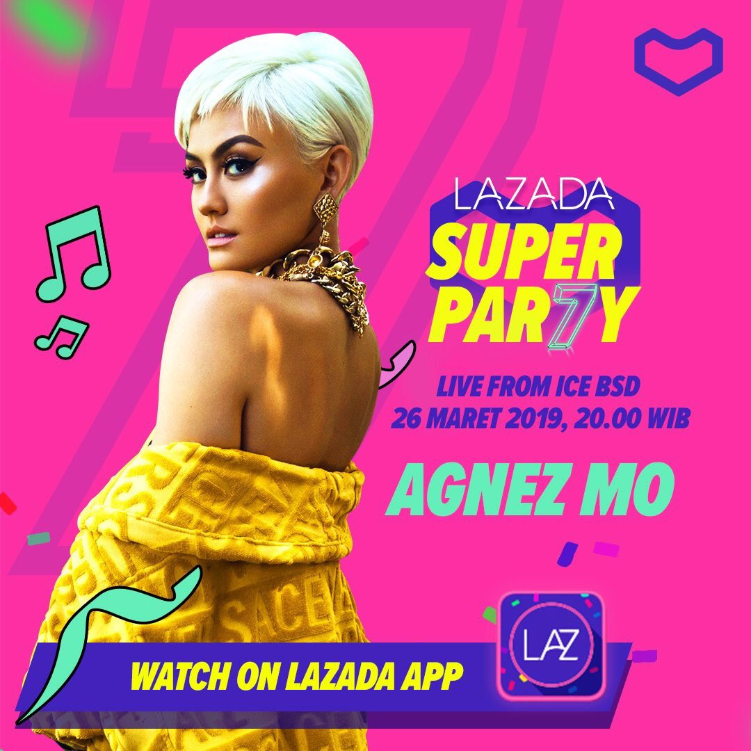 SCHEDULE: @AGNEZMO will be performing at Lazada 7th Super Party. March 26, 2019 • 8 PM • ICE BSD City, Tangerang, Indonesia. (Not broadcast live on TV, but Live on Lazada APP.)