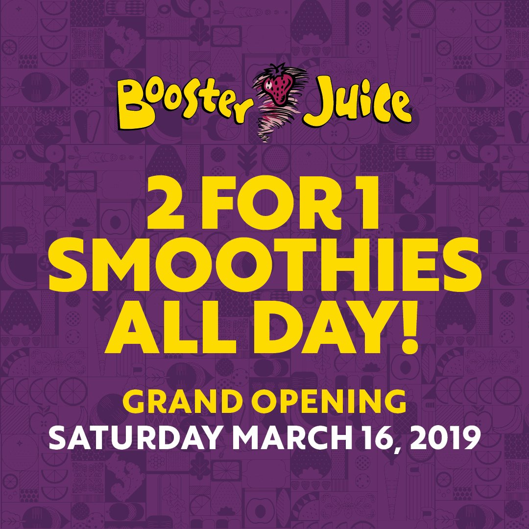 [Booster Juice]Cambridge - March 16. Booster Juice grand opening . BOGO and more