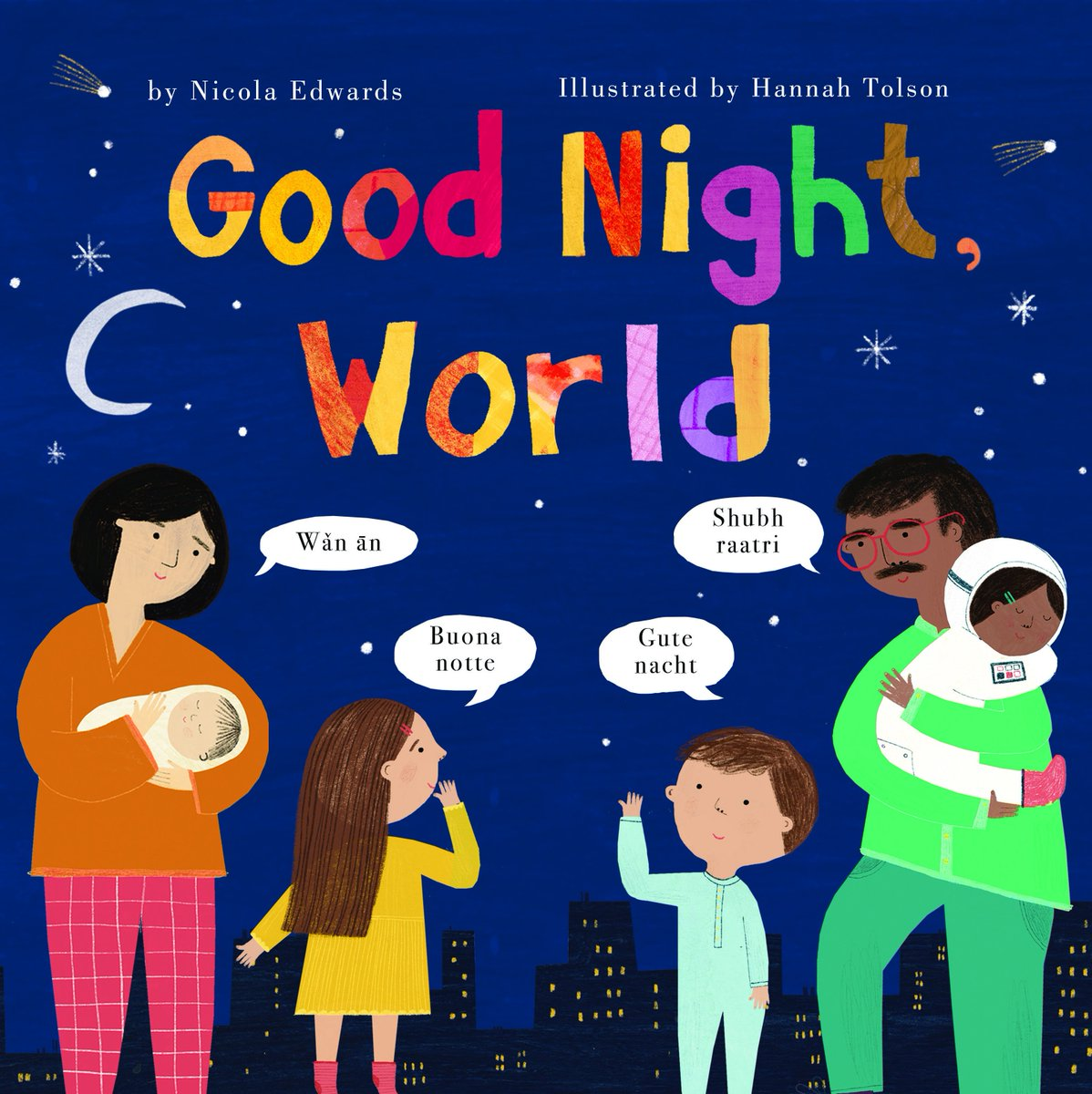 Tiger Tales Books בטוויטר Teach Your Child How To Say Goodnight In 11 Different Languages In Our Beautiful New Storybook Good Night World 9781680101447 Mandarin Russian Italian Finnish Swahili Spanish Arabic Hindi