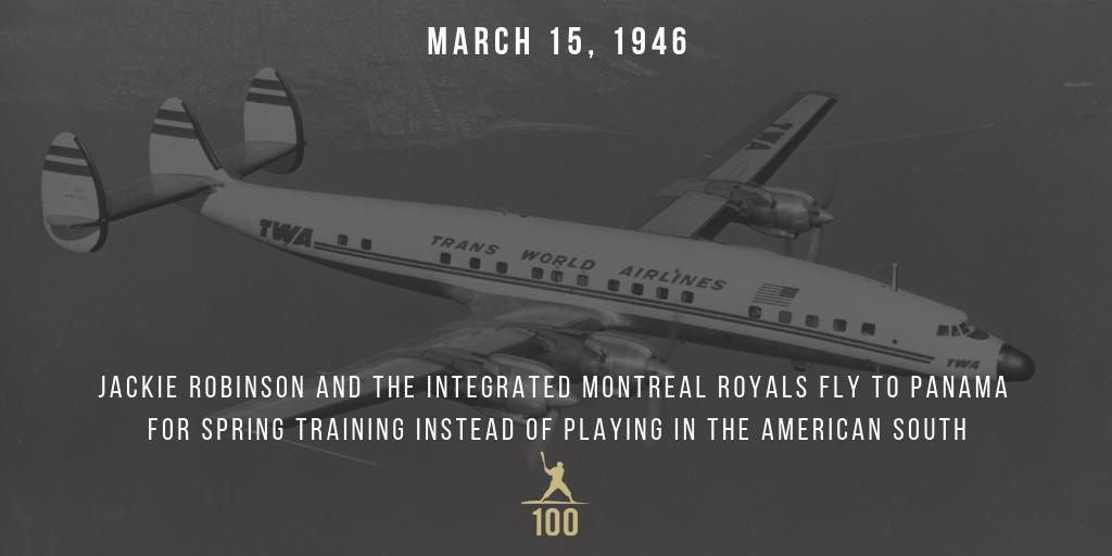 March 15, 1946 | Jackie Robinson and the integrated Montreal Royals fly to Panama for Spring Training instead of playing in the American South. #JackieRobinson #JR100