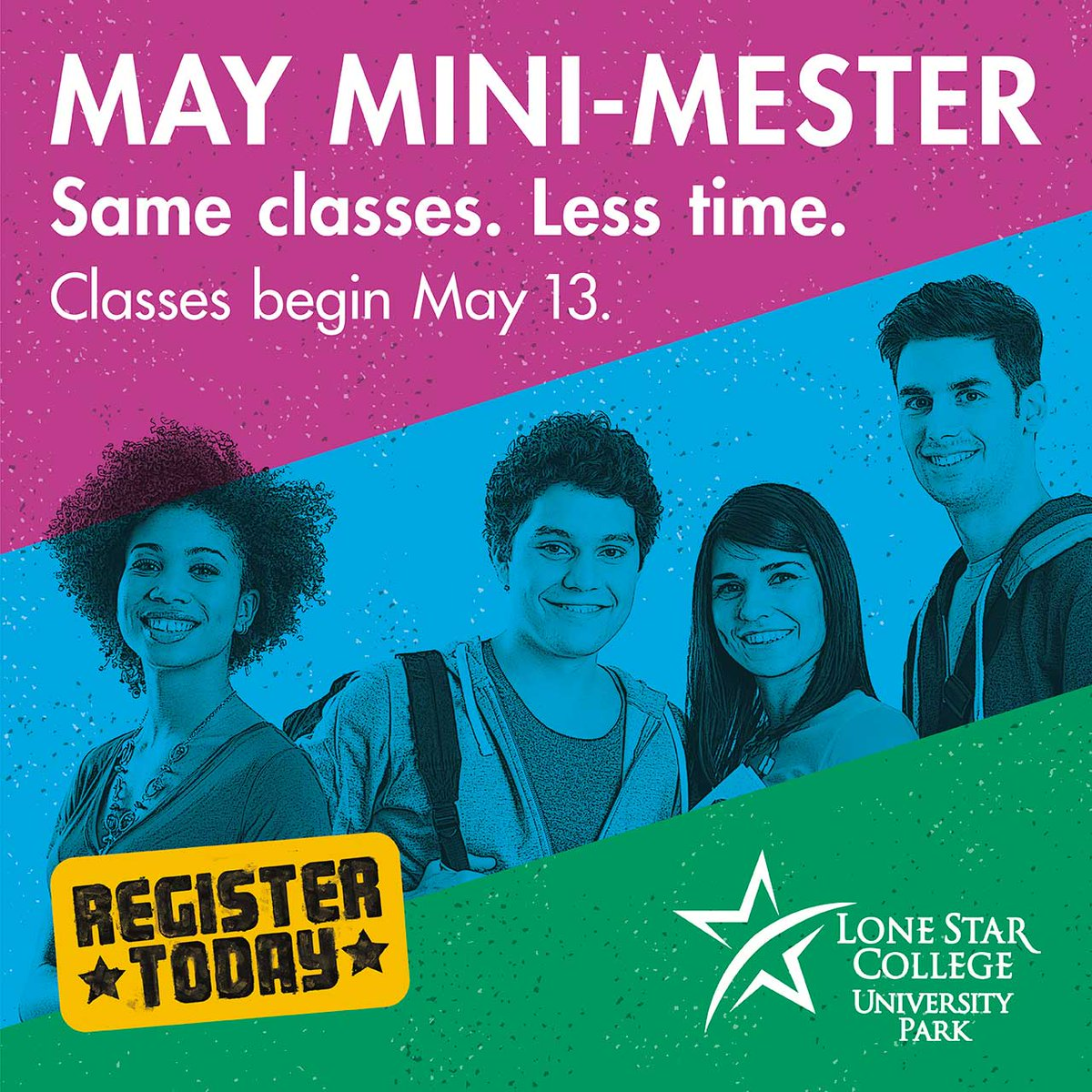 b93f69fd68 Students can earn college credit in less than three weeks with the May  Mini-Mester! Classes begin May 13. Visit http   LoneStar.edu UP to get ...